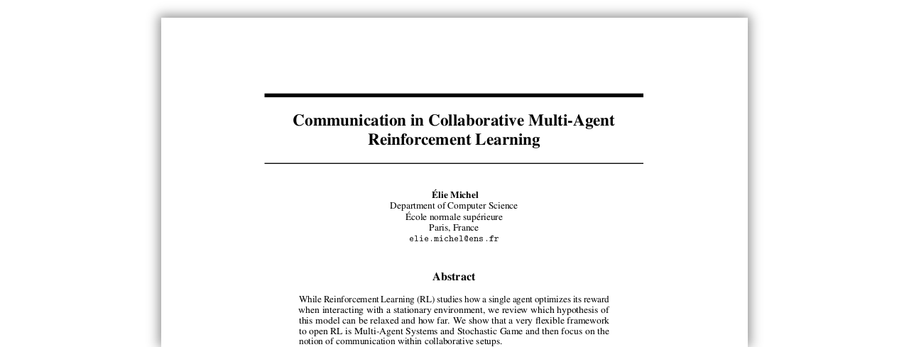 2017__Michel__Communication_in_Collaborative_Multi-Agent_Reinforcement_Learning.pdf